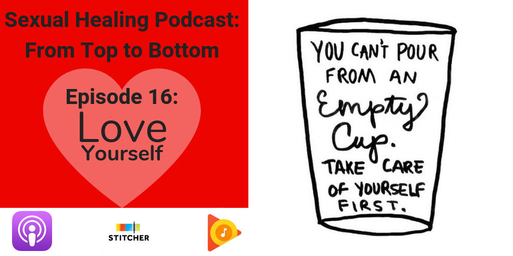 Episode 16: Love Yourself